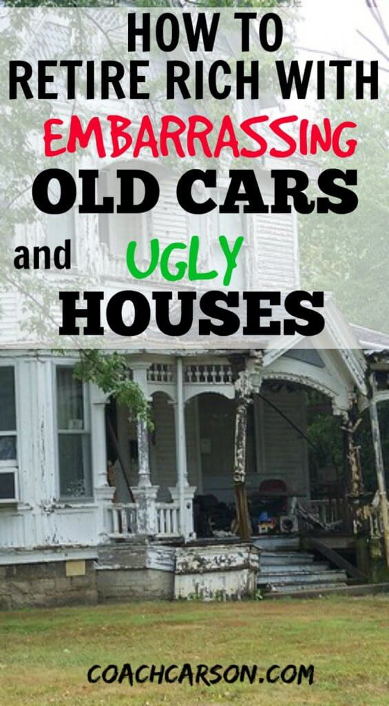 How-to-Retire-Rich-Embarrassing-Old-Cars -Ugly-Houses-735x1332-565x1024.jpg?x49302