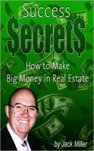 Jack Miller, Success Secrets Real Estate Investing