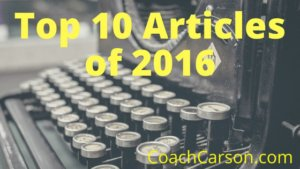 Best Articles of 2016 - CoachCarson.com