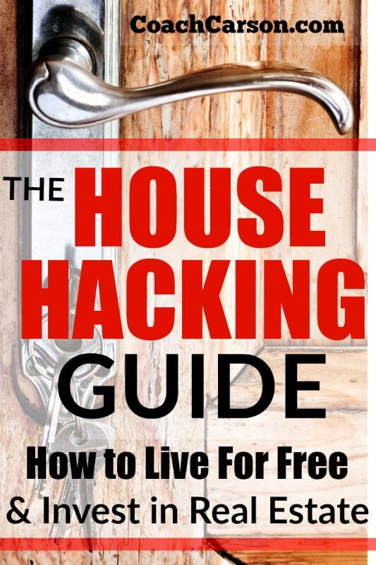 House Hacking Guide - How to Hack Your Housing, Live For Free, and Start Investing in Real Estate