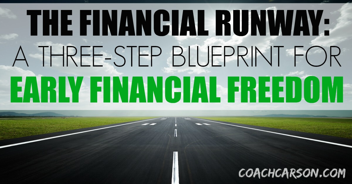 The financial runway a three step blueprint for early financial the financial runway a three step blueprint for early financial freedom coach carson malvernweather Images