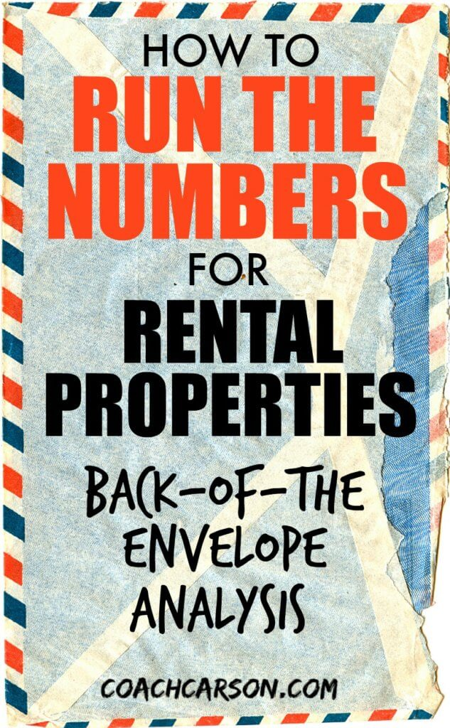How to Run the Numbers For Rental Properties - Back-of-the
