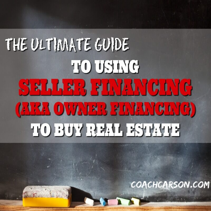 The Ultimate Guide To Using Seller Financing Aka Owner Financing