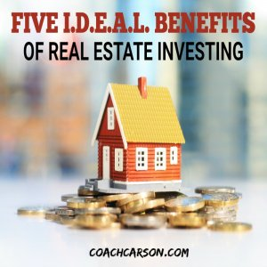 Featured Image - Five Ideal Benefits of Real Estate Investing