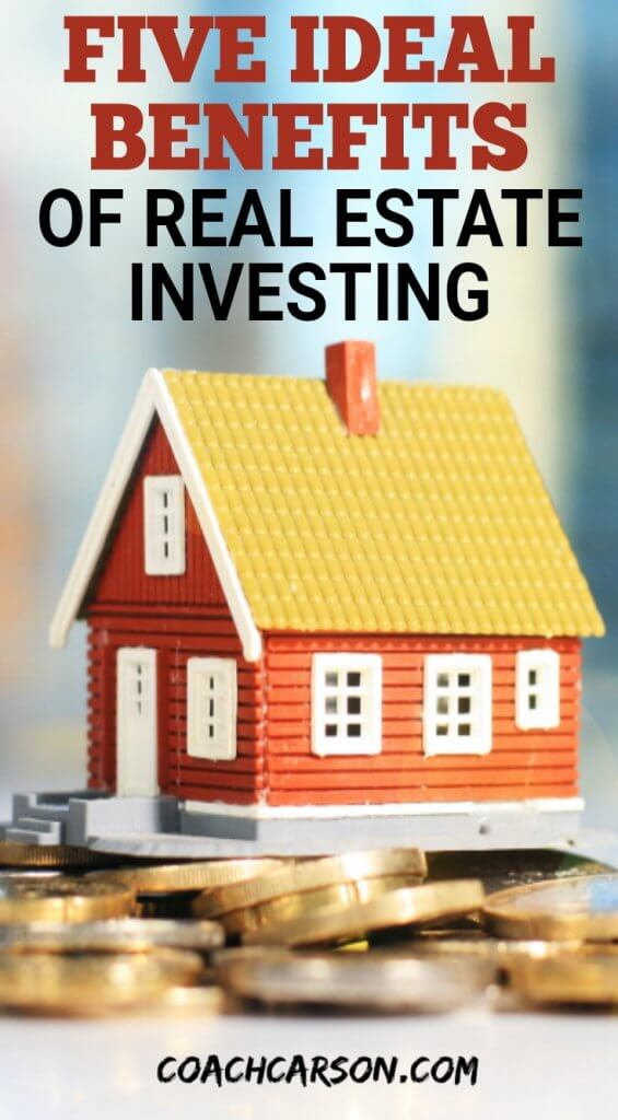 Pinterest Image - Five Ideal Benefits of Real Estate Investing