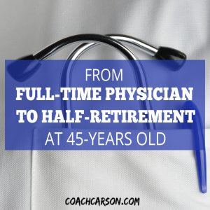 From Full-Time Physician to Half-Retirement at 45-Years-Old - 1500x1500